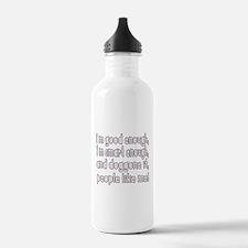 I'm good enough, i'm smart en Water Bottle