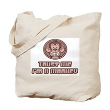 Trust Me I'm A Monkey Tote Bag