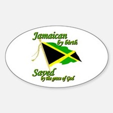 Jamaican by birth Decal