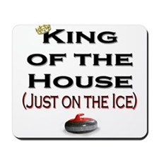 King of the House Mousepad