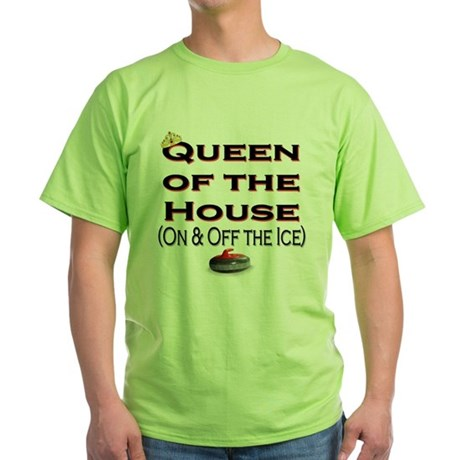 Queen of the House Green T-Shirt