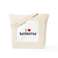 I * Humberto Tote Bag
