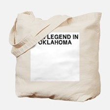 I'm a Legend in Oklahoma Tote Bag