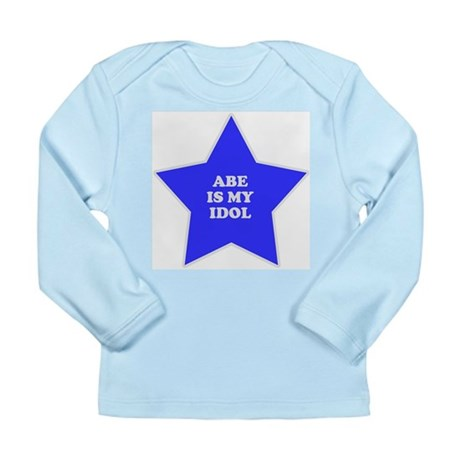 Abe Is My Idol Long Sleeve Infant T-Shirt