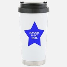 Maggie Is My Idol Stainless Steel Travel Mug