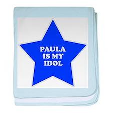 Paula Is My Idol baby blanket