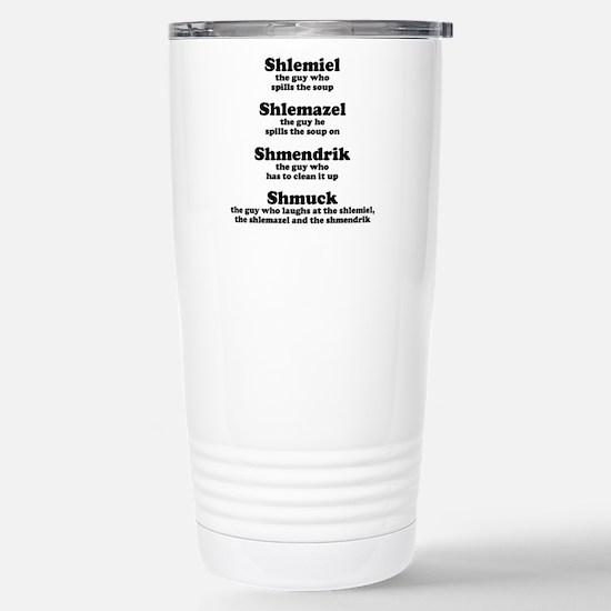 Shlemiel Shlemazel Stainless Steel Travel Mug