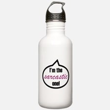 I'm the sarcastic one! Water Bottle