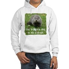 Cousin of Famous Groundhog Hoodie