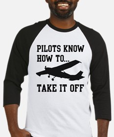 Pilots Know How To Take It Off Baseball Jersey