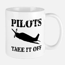 Pilots Take It Off Mug