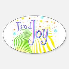 """Find Joy sparkel"" Oval Decal"
