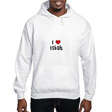 I * Isiah Hoodie