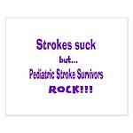 Strokes suck...Survivors rock! Small Poster