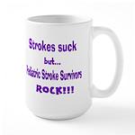 Strokes suck...Survivors rock! Large Mug