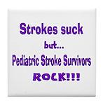 Strokes suck...Survivors rock! Tile Coaster
