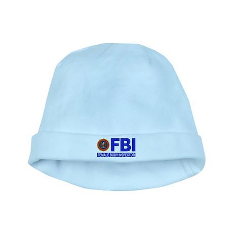 FBI Female Body Inspector baby hat