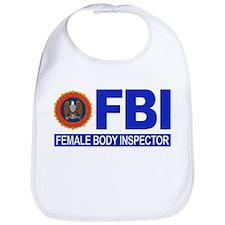 FBI Female Body Inspector Bib
