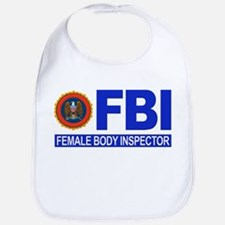 FBI Female Body Inspector Bib