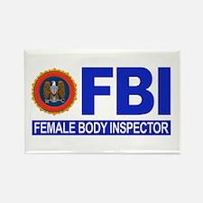 FBI Female Body Inspector Rectangle Magnet