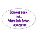 Strokes suck...Survivors rock! Sticker (Oval 50 pk