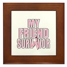 My Friend is a Survivor Framed Tile
