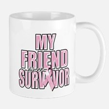 My Friend is a Survivor Mug