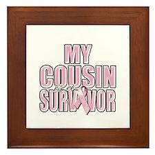 My Cousin is a Survivor Framed Tile