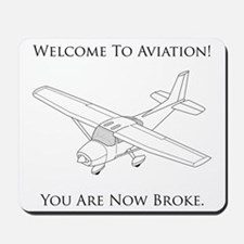 Welcome To Aviation! Mousepad