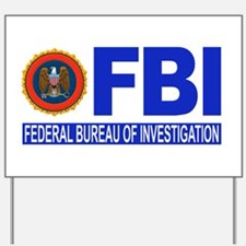 FBI Federal Bureau of Investigation Yard Sign