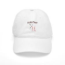 I'd hit that Baseball Cap