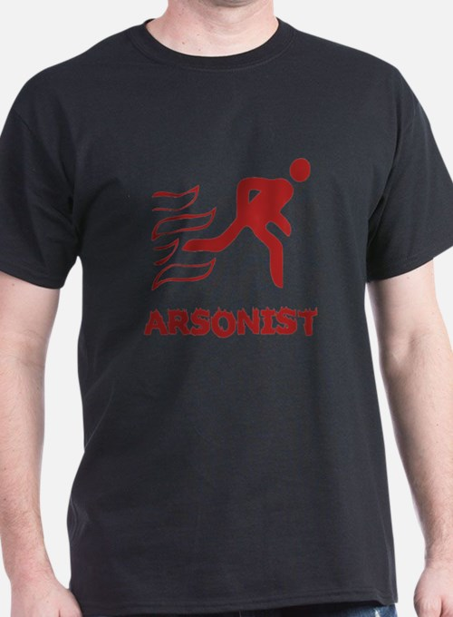 Arsonist Black T-Shirt