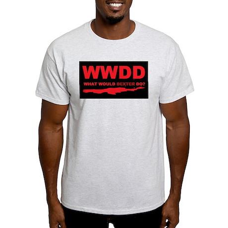 What would Dexter do? Light T-Shirt