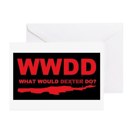 What would Dexter do? Greeting Cards (Pk of 20)