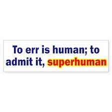Admitting Errors Bumper Sticker