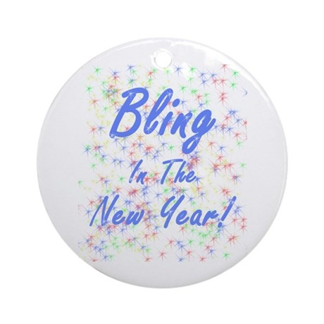 Bling in the New Year! Ornament (Round)