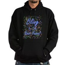 Bling in the New Year! Hoodie
