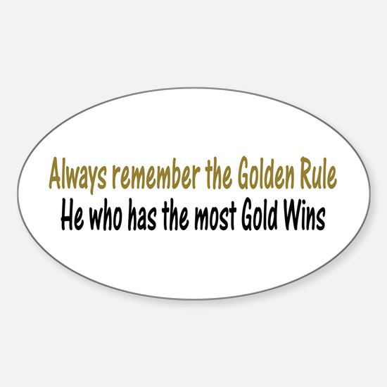 Rule of Gold Oval Decal