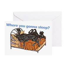 2Blks Where You Gonna Sleep Greeting Card