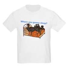 2Blks Where You Gonna Sleep T-Shirt