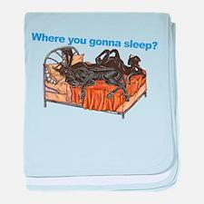 2Blks Where You Gonna Sleep baby blanket