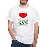 Love Over Money White T-Shirt