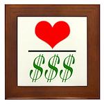 Love Over Money Framed Tile