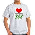 Love Over Money Ash Grey T-Shirt
