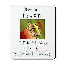 I'm a Tiger Mousepad