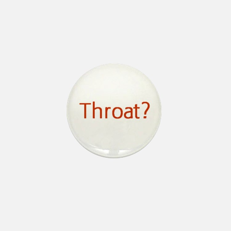 Throat Mini Button