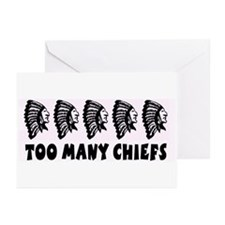 Too Many Chiefs Greeting Cards (Pk of 10)