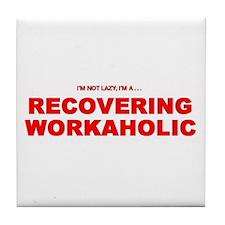Workaholic Tile Coaster