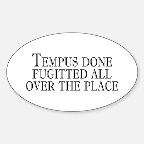 tempus fugitted Oval Decal