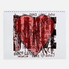 Dance Dance Dance by Danceshirts.com Wall Calendar